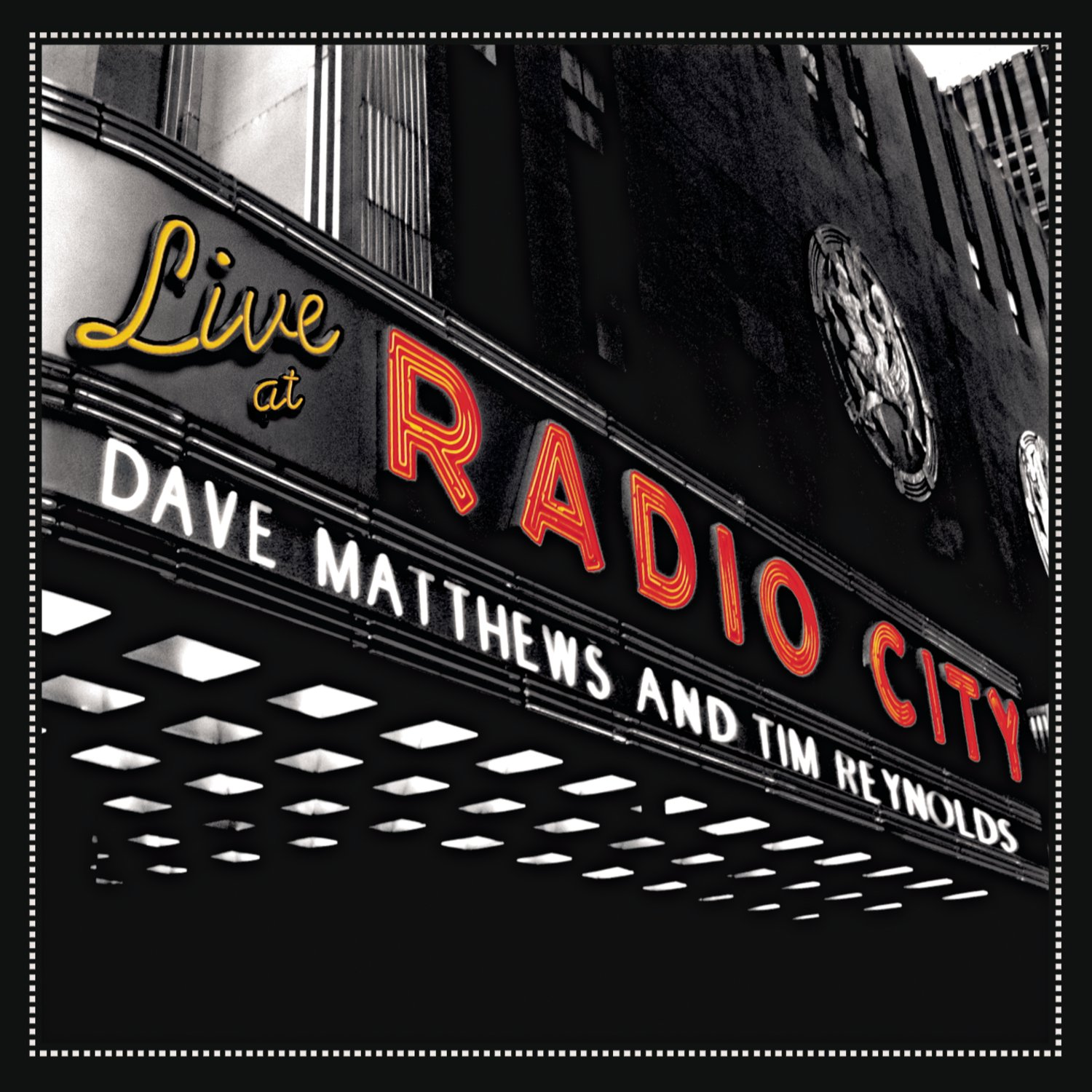 Live At Radio City by Matthews, Dave and Tim Reynolds