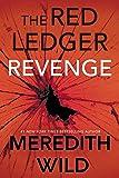 Revenge: The Red Ledger: Volume 3: The Red Ledger: Parts 7, 8 & 9 (Volume 3)