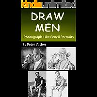 Draw Men: Photograph-Like Pencil Portraits