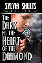 The Dark at the Heart of the Diamond Kindle Edition