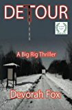Detour: A Big Rig Thriller