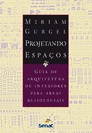 Projetando espaços - Áreas residenciais