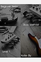 Beginner Series: Bass Method - Level I Kindle Edition