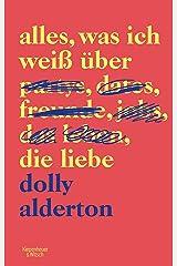 Alles, was ich weiß über die Liebe (German Edition) Kindle Edition