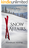 Snow Affairs (Paths to Passion #2)