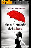 En un rincón del alma (EPUBS) (Spanish Edition)
