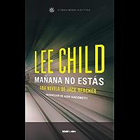 Mañana no estás: Edición latinoamerica
