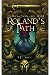 Roland's Path: (Book I of the Heirs of Vanity Series) Kindle Edition