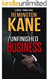 Unfinished Business (A TAKEN!/TANNER Novel Book 2) (English Edition)