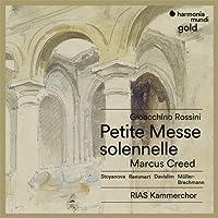Gioacchino Rossini: Petite Messe Solennelle