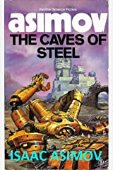 The Caves of Steel (Robot - 1) Kindle Edition
