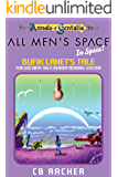 All Men's Space - In Space!: Bufik Lanet's Tale (Tales of Gentalia Book 7)