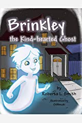 Brinkley the Kind-hearted Ghost Kindle Edition