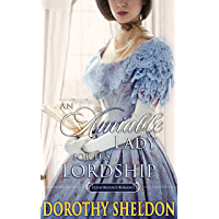 An Amiable Lady for His Lordship: A Historical Regency Romance Novel