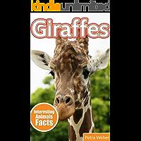 Giraffe : Amazing Photos & Fun Facts on Animals in Nature About Giraffe (Interesting Animals Facts About Giraffe)