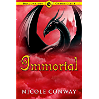 Immortal (Dragonrider Chronicles Book 4) (English Edition)
