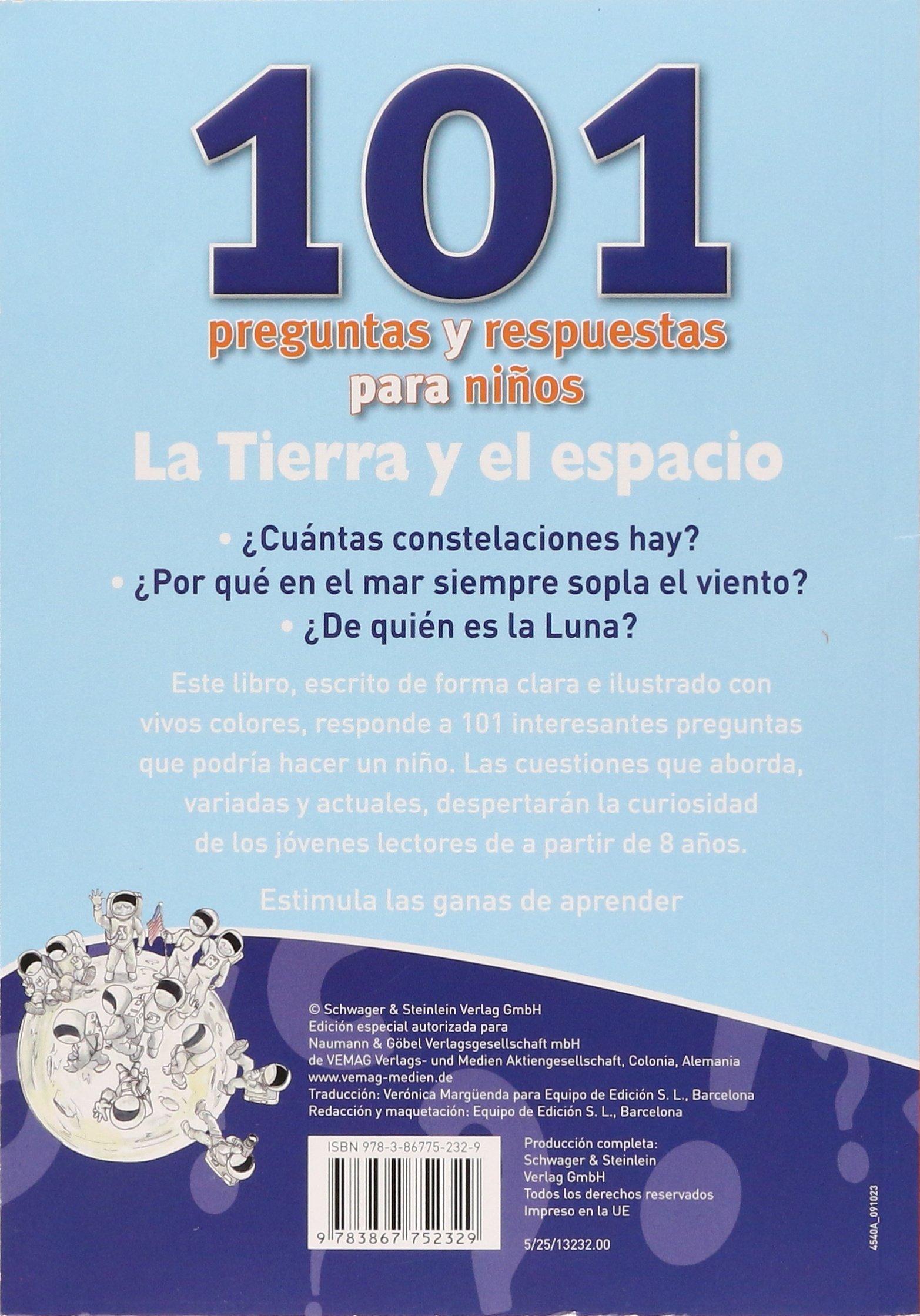 TIERRA Y EL ESPACIO 101 PREGUNTAS Y RESP: VV.AA.: 9783867752329: Amazon.com: Books