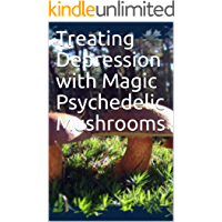Treating Depression with Magic Psychedelic Mushrooms