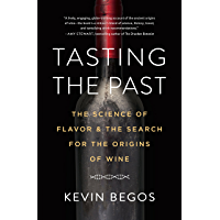 Tasting the Past: The Science of Flavor and the Search for the Origins of Wine (English Edition)