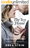 The Ivy House: A Small Town Romance Novel (The Queensbay Series Book 3)