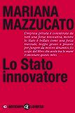 Lo Stato innovatore (Anticorpi)