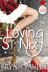 Loving St. Nix: A Forever Safe Christmas Story Kindle Edition