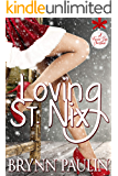 Loving St. Nix: A Forever Safe Christmas Story