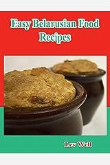 Easy Belarusian Food Recipes Kindle Edition