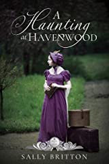 A Haunting at Havenwood (Seasons of Change Book 6) Kindle Edition