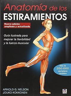 Anatomía De Los Estiramientos - Nueva Edición Ampliada Y Actualizada (En Forma (tutor)