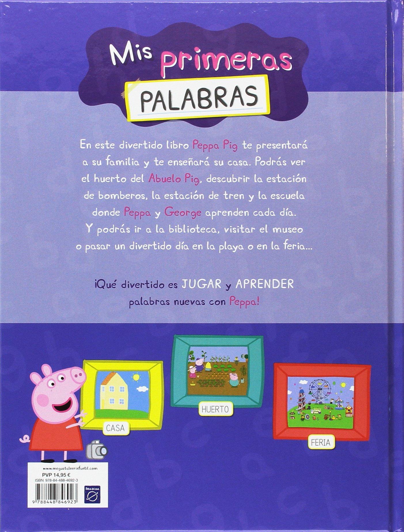 PEPPA PIG. MIS PRIMERAS PALABRAS (A PARTIR DE 4 A�OS): VARIOS AUTORES: 9788448846923: Amazon.com: Books