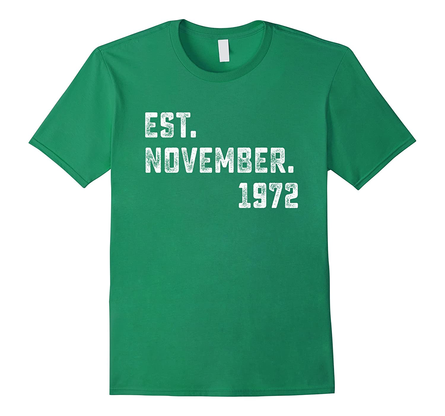 Est November 1972 T-shirt 45 Years Old 45th Birthday Gifts-T-Shirt
