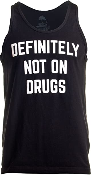 224a5574 Definitely Not on Drugs | Funny Party, Rave, Festival Club Humor Unisex  Tank Top