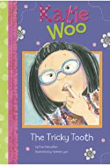 The Tricky Tooth (Katie Woo) Kindle Edition