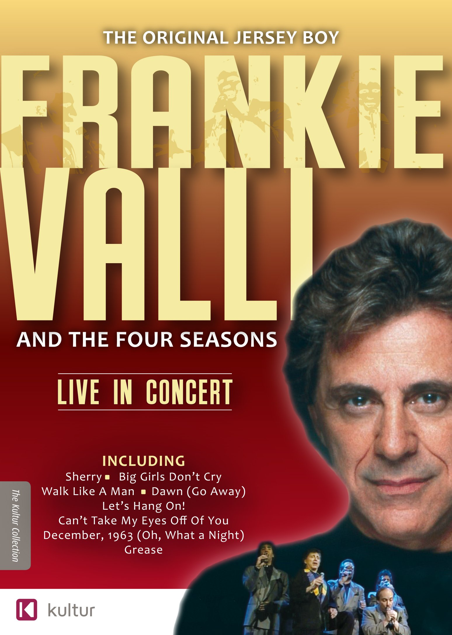 Frankie Valli And The Four Seasons: Live In Concert by VALLI,FRANKIE