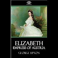 Elizabeth - Empress of Austria