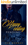 Happy ending: pending!