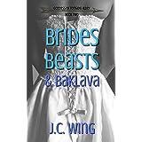 Brides, Beasts & Baklava (Goddess of Tornado Alley Book 2)