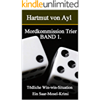 Mordkommission Trier: Tödliche Win-win-Situation