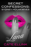 Secret Confessions: Sydney Housewives - Lana