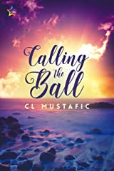 Calling the Ball Kindle Edition