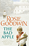 The Bad Apple: A powerful saga of surviving and loving against the odds