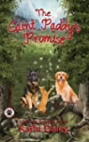The Saint Paddy's Promise: A Cozy Mystery (A Tess and Tilly Cozy Mystery)