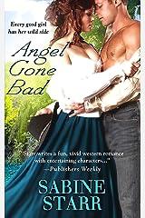Angel Gone Bad (Gone Bad, Book 2) Kindle Edition