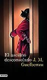 El asesino desconsolado (Volumen independiente)