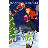 O Witchy Town of Whittlecombe: A Wonky Inn Christmas Cozy Mystery