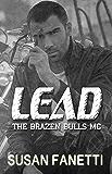 Lead (The Brazen Bulls MC Book 8)