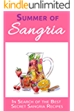 Summer of Sangria: In Search of the Best Secret Sangria Recipes