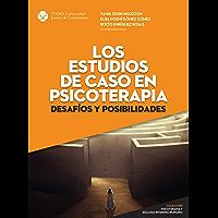 Los estudios de caso en psicoterapia: desafíos y posibilidades