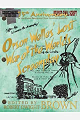 Orson Welles' Lost War of the Worlds Screenplay Paperback